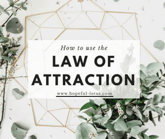 How to Use the Law of Attraction for a Happier and More Fulfilling Life