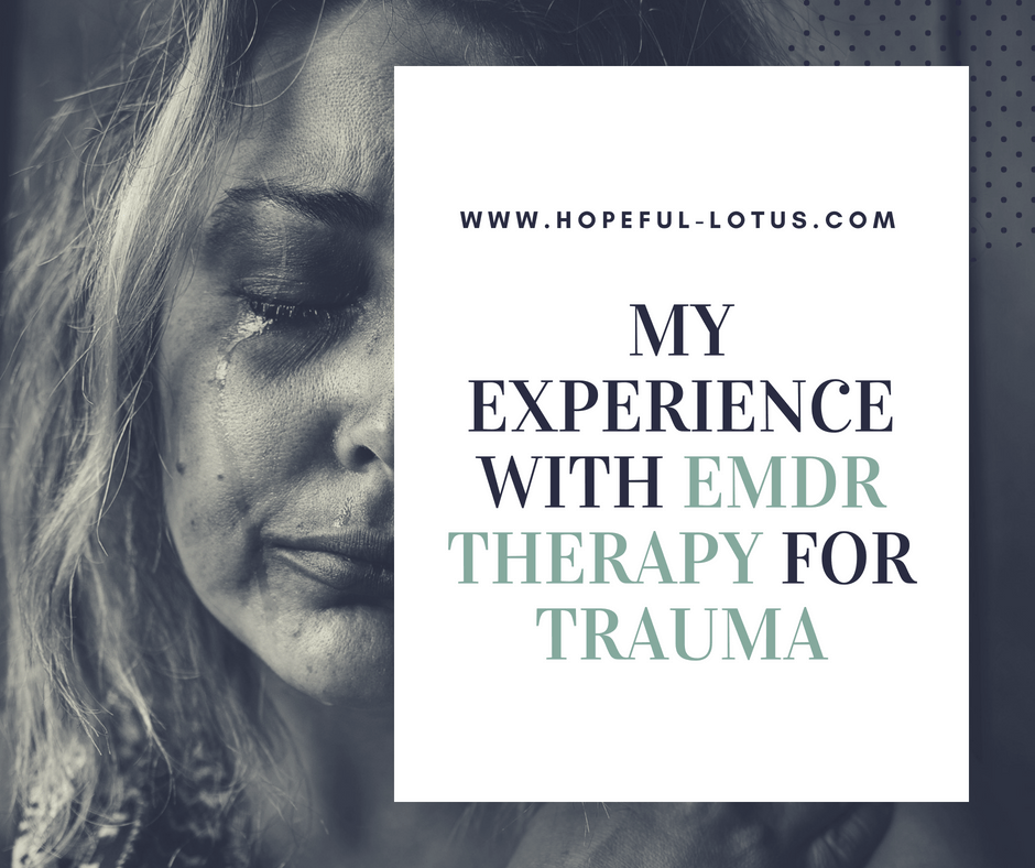 My honest experience with emdr therapy for trauma hopeful lotus emdr therapy for trauma eye movement desensitization and reprocessing therapy is a unique ptsd treatment solutioingenieria Image collections