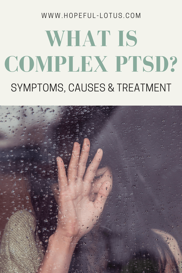 C-PTSD, which stands for complex post traumatic stress disorder, is a form of PTSD that not many people know about. So what is complex PTSD? In this blog post I give you the low-down on complex PTSD symptoms, complex PTSD treatment and what causes this trauma related disorder.