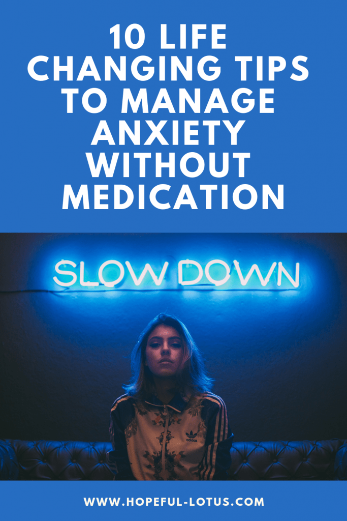 10 life changing tips for managing anxiety without medication. If you're looking for a non medication treatment for anxiety then look no further! You can try these tools for anxiety treatment at home to get anxiety under control without medication. I've tried and tested all of these self-help techniques and they have been a massive part of my recovery from anxiety!
