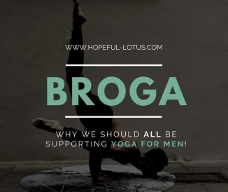 Broga: Why We Should All Be Supporting Yoga for Men!