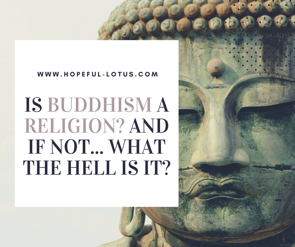 buddhism is a philosophy not a religion