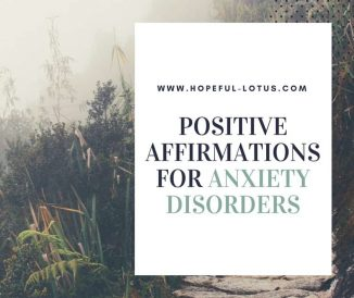 Positive Affirmations for Anxiety Disorders