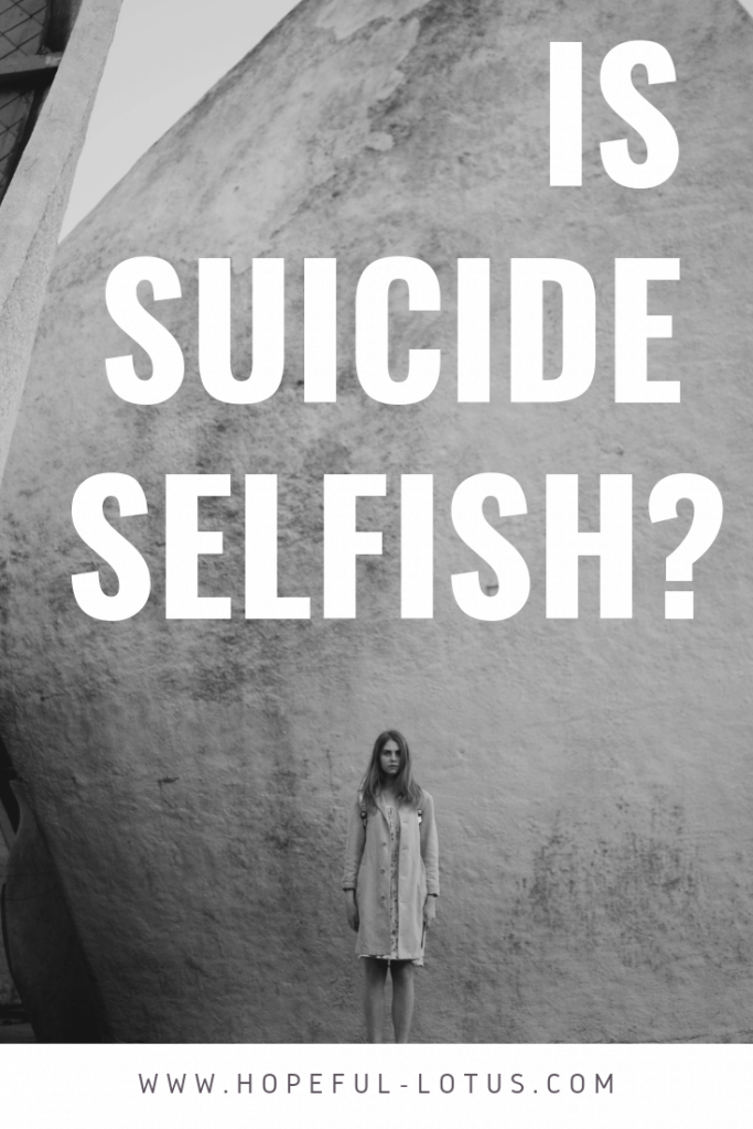 Is suicide selfish? If you've never been through suicidal ideation, it's hard to comprehend what's going through the mind of somebody who is suicidal, and you might even label them selfish. This message from a suicide survivor might just convince you that suicide is not selfish! #breakthestigma