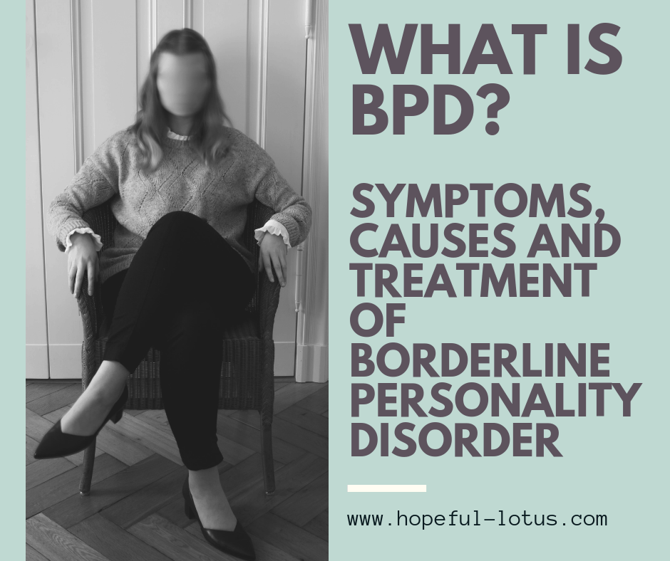 What is BPD? Symptoms, causes and treatment of borderline