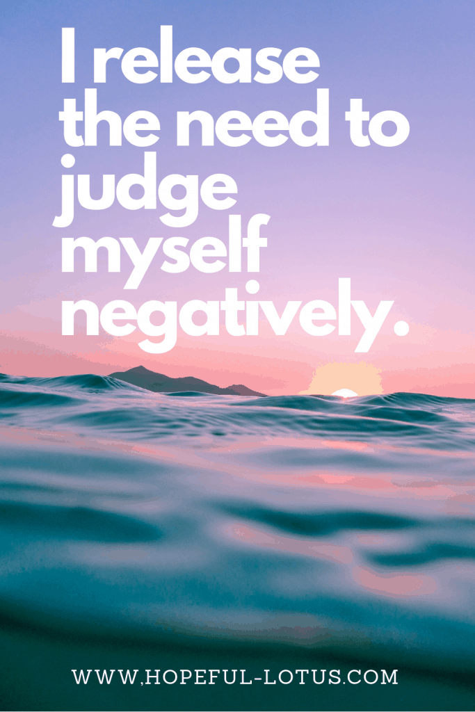 """I release the need to judge myself negatively"". Positive affirmations like this one send a message to the universe that you are ready to live a life of positivity and growth! These 100 self love affirmations will help you get rid of any negative self beliefs you are still holding onto!"