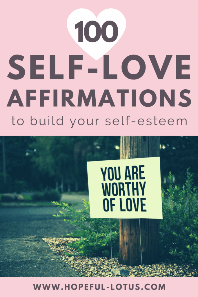 100 Self Love Affirmations to Build your Self Esteem
