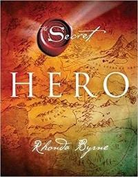 Hero - Rhonda Byrne