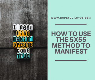 How to Manifest in 5 Days with the 5×55 Manifestation Method