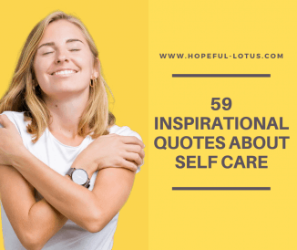59 Self Care Quotes to Inspire You to Prioritize Yourself
