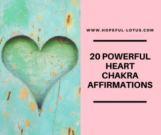 20 Powerful Heart Chakra Affirmations to Open Your Heart Space