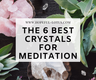 The 6 Best Crystals for Meditation and How to Use Them