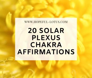 20 Powerful Solar Plexus Affirmations to Develop Your Purpose