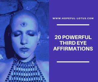 20 Powerful Third Eye Affirmations to Heighten Your Intuition