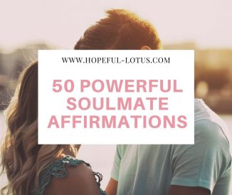 50 Soulmate Affirmations to Attract Your Soulmate